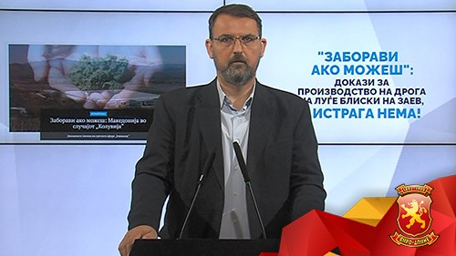 Стоилковски: Има докази за производство на дрога на луѓе блиски на Заев, а истрага нема!