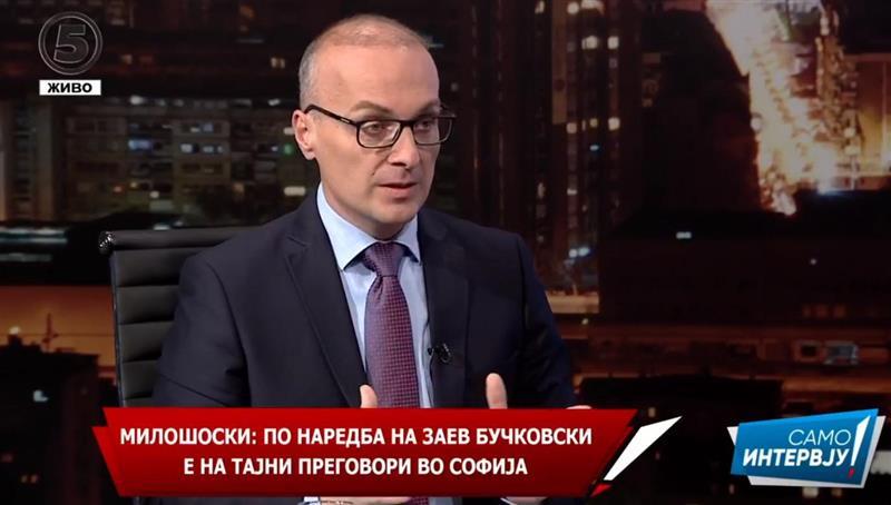 Милошоски: Бучковски по наредба на Заев е во Софија на тајни преговори